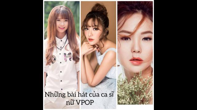 Top Hit | 36 Top hits ca sĩ Nữ Vpop phần 1