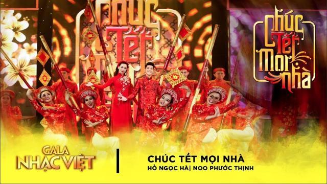Gala Nhạc Việt 9| Chúc Tết Mọi Nhà