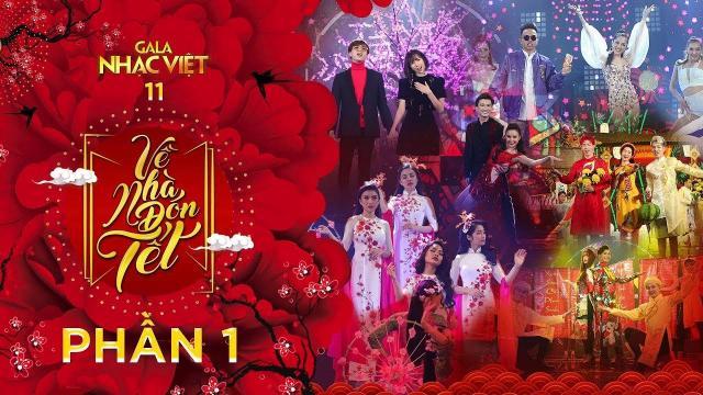 Gala Nhạc Việt 11| Về Nhà Đón Tết