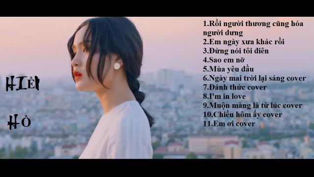 Hiền hồ những MV được yêu thích và những bản tự Cover