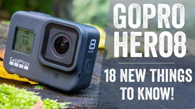 關於「GoPro Hero 8 Black」18件你需要知道的事!!!